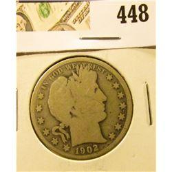 1902 Barber Half Dollar, G, value $17
