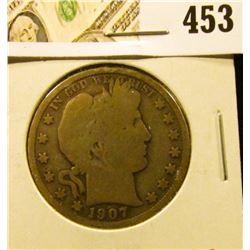 1907-S Barber Half Dollar, G, value $18