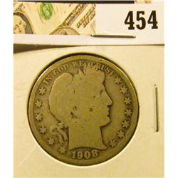 1908 Barber Half Dollar, G, value $16