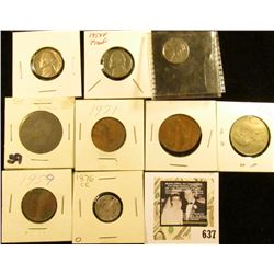 1855 France 10c; 1943D Cent; 1954 P Proof & 62D EF Nickels; (2) British Coins, (2) Mexican Coins, &