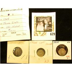 U.S. Three Cent Silver (nd); 1865 U.S. Three Cent (holed); & 1838 U.S. Seated Liberty Half Dime.