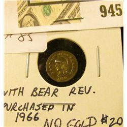 1850 Cal. Gold Token/Bear Reverse   NOT GOLD