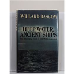 Bascom: Deep Water, Ancient Ships: The Treasure Vault of the Mediterranean