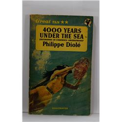 Diolé: 4000 Years Under the Sea: Excursions in Underwater Archaeology