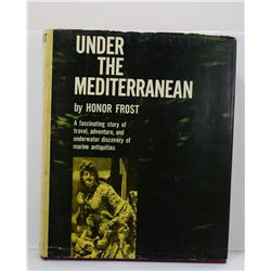 Frost: Under the Mediterranean: A Fascinating Story of Travel, Adventure, and Underwater Discovery o