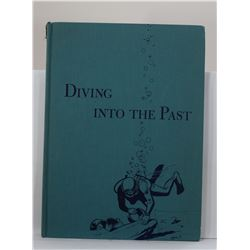 Holmquist: Diving Into the Past: Theories, Techniques, and Applications of Underwater Archaeology