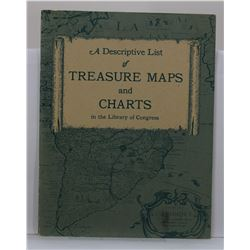 Ladd: A Descriptive List of Treasure Maps and Charts in the Library of Congess