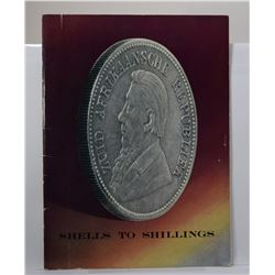 Barclays Bank: Shells to Shillings: Some Facts About South Africa's Old-Time Coins and Banks
