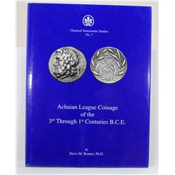 Benner: Achaian League Coinage of the 3rd Through 1st Centuries B. C. E.