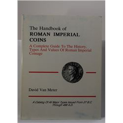van Meter: The Handbook of Roman Imperial Coins: A Complete Guide to the History, Types and Values o
