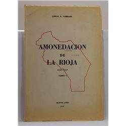 Ferrari: Amonedacion de la Rioja 1821-1837 Tomo I