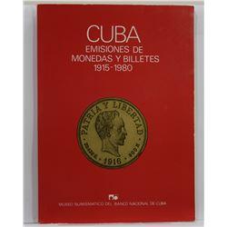 Museo Numismatico del Banco Nacional de Cuba: Cuba - Emisiones de Monedas y Billetes 1915 - 1980