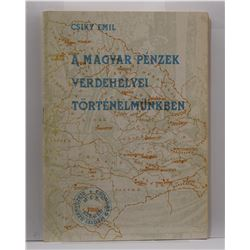 Emil: A Magyar Pénzek Verdehelyei Történelmünkben