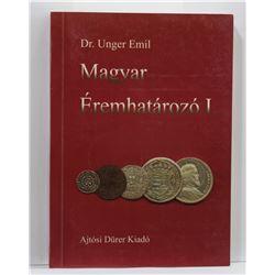 Emil: Magyar Éremhatározó I. kötet 1000-1540