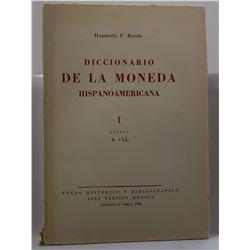 Burzio: Diccionario De La Moneda Hispanoamericana