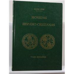 Heiss: Monedas Hispano-Cristiansas