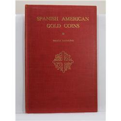 Raymond: Spanish American Gold Coins