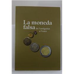 Estrada-Rius: La Moneda Falsa de L'Antiguitat a L'Euro