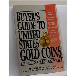 Bowers: Buyer's Guide to United States Gold Coins