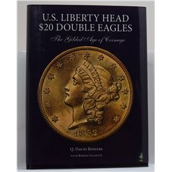 Bowers: U.S. Liberty Head $20 Double Eagles: The Gilded Age of Coinage