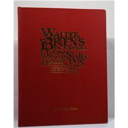 Breen: Walter Breen's Encyclopedia of United States Half Cents 1793-1857