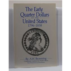 Browning: The Early Quarter Dollars of the United States 1796-1838