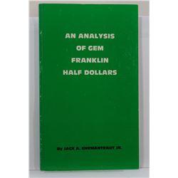 Ehrmantraut: An Analysis of Gem Franklin Half Dollars