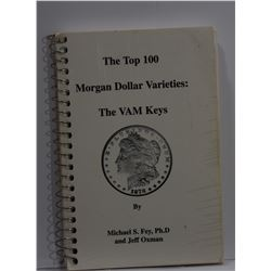 Fey: The Top 100 Morgan Dollar Varieties - The VAM Keys