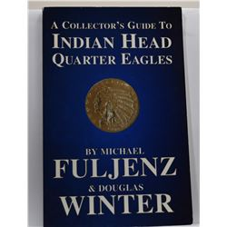 Fuljenz: A Collector's Guide to Indian Head Quarter Eagles