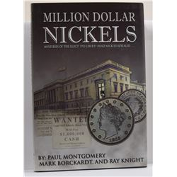 Montgomery: Million Dollar Nickels: Mysteries of the Illicit 1913 Liberty Head Nickels Revealed