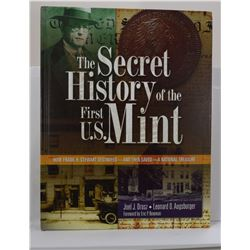 Orosz: The Secret History of the First U. S. Mint: How Frank H. Stewart Destroyed - and then saved -