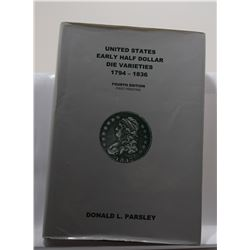 Parsley: Untied States Early Half Dollar Die Varieties 1794-1836