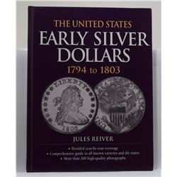 Reiver: The United States Early Silver Dollars 1794-1803