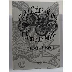 Winter: (Signed) Gold Coins of the Charlotte Mint 1838-1861