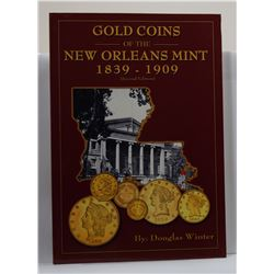 Winter: Gold Coins of the New Orleans Mint 1839-1909