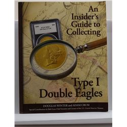 Winter: (Signed) An Insider's Guide to Collecting Type I Double Eagles