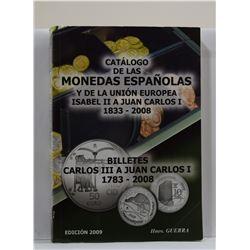 Guerra: Catálogo de las Monedas Españolas y de la Unión Europea Isabel II a Juan Carlos I 1833-2008