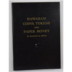 Gould: Hawaiian Coins, Tokens and Paper Money