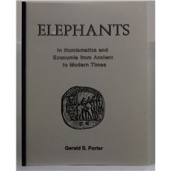 Porter: (Signed) Elephants in Numismatics and Exonumia from Ancient to Modern Times