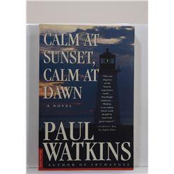Watkins: Calm at Sunset, Calm at Dawn