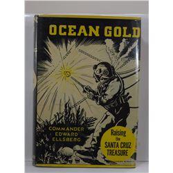 Ellsberg: Ocean Gold: Raising the Santa Cruz Treasure