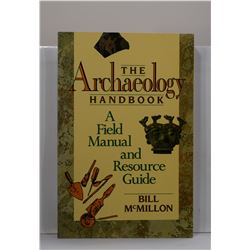 McMillon: The Archaeology Handbook: A Field Manual and Resource Guide