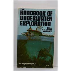 St. John Wilkes: The Handbook of Underwater Exploration