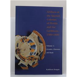 Deagan: Artifacts of the Spanish Colonies of Florida and the Caribbean Volume I & II
