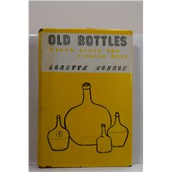 Monroe: Old Bottles Found Along the Florida Keys