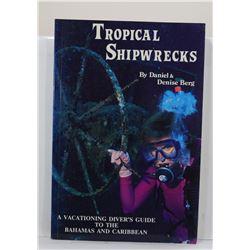 Berg: Tropical Shipwrecks