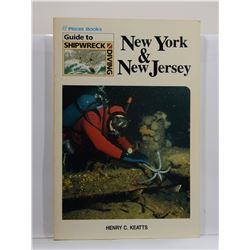 Keatts: Guide to Shipwreck Diving: New York & New Jersey