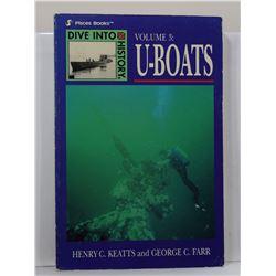 Keatts: U-Boats: Dive Into History Volume 3