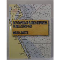 Barnette: Encyclopedia of Florida Shipwrecks, Volume I: Atlantic Coast