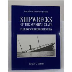 Barnette: Shipwrecks of the Sunshine State: Florida's Submerged History